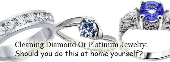 How To Clean Diamond, Sapphire Or Platinum Jewelry At Home?