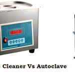 Ultrasonic Cleaner Vs Autoclave: Which is A Better Option for Sterilization?