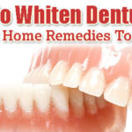 How to Whiten Dentures with Home Remedies?